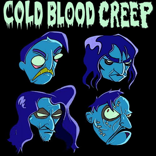 cOLD bLOOD cREEP